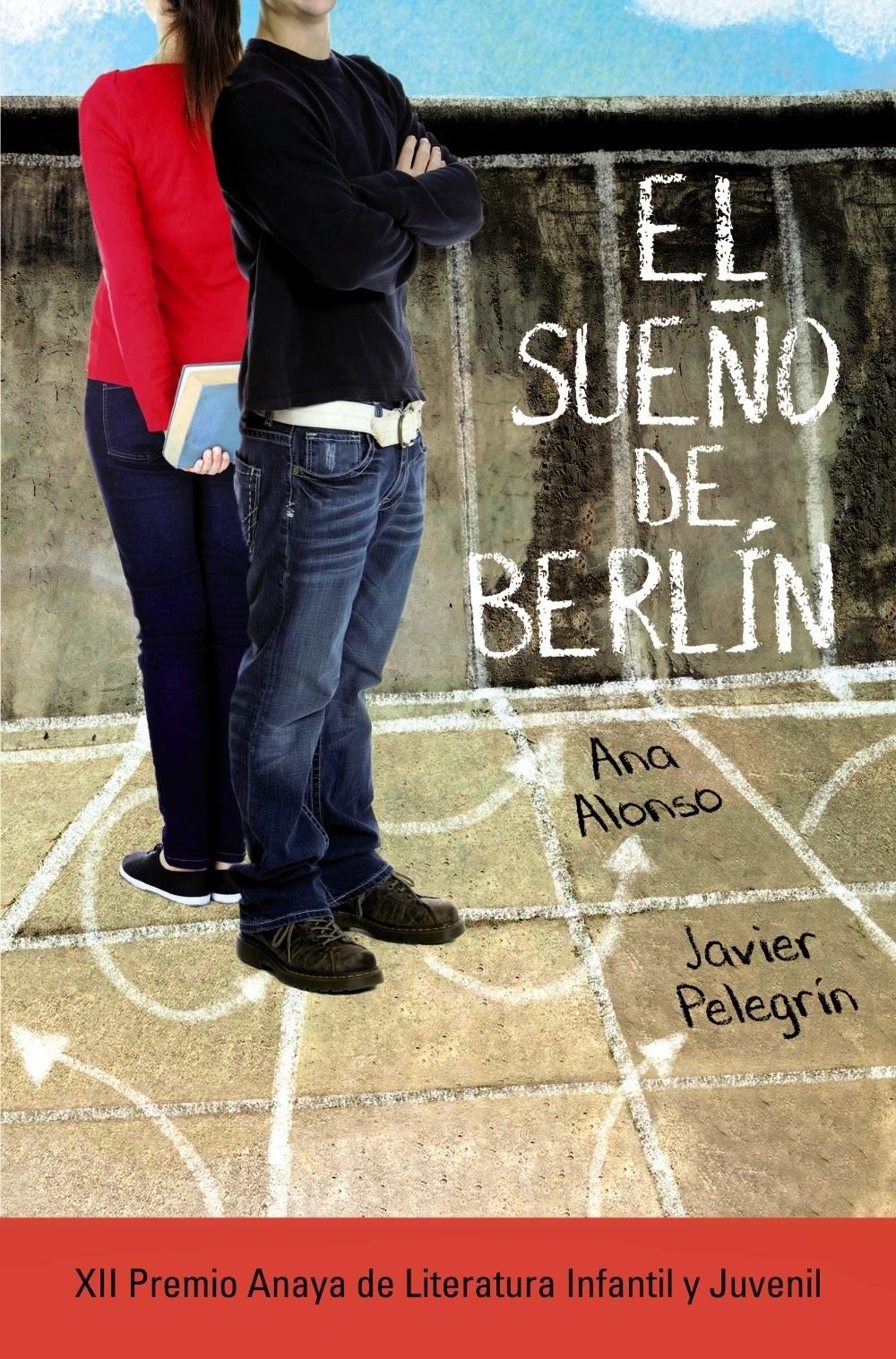 Me gustan los libros: El sueño de Berlín, XII Premio Anaya ...