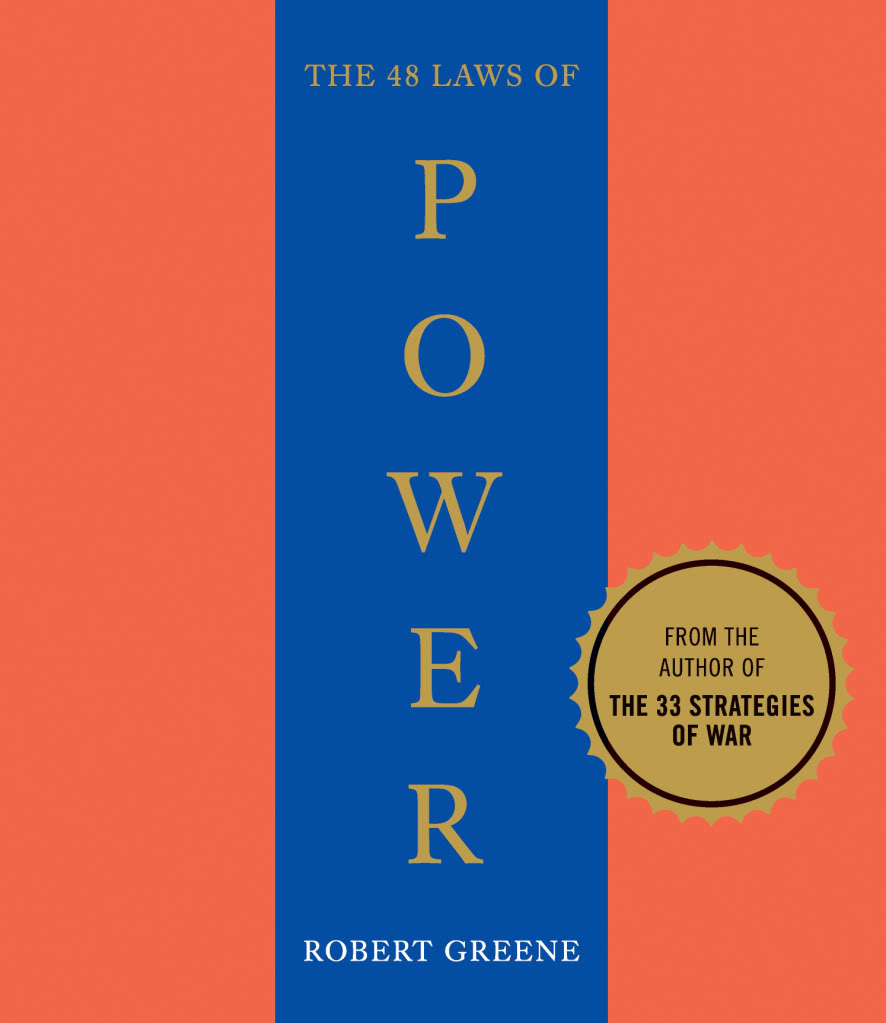 Robert Greene 48 Laws Of Power Quotes. QuotesGram