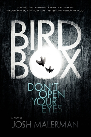 Bird Box by Josh Malerman — Reviews, Discussion, Bookclubs ...
