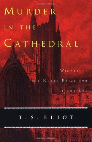 Murder in the Cathedral by T.S. Eliot — Reviews ...