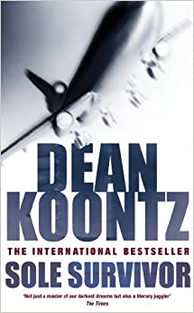Sole Survivor: Amazon.co.uk: Dean Koontz: 9780747254348: Books