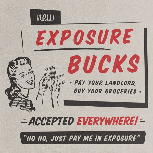 Rent Due? Pay It With 'Exposure Bucks' As Suggested By This Humorous T-Shirt - DesignTAXI.com