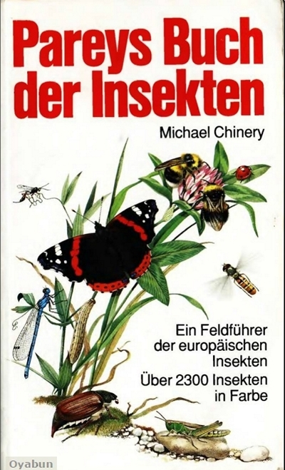 Pareys Buch der Insekten: Ein Feldführer der europäischen ...