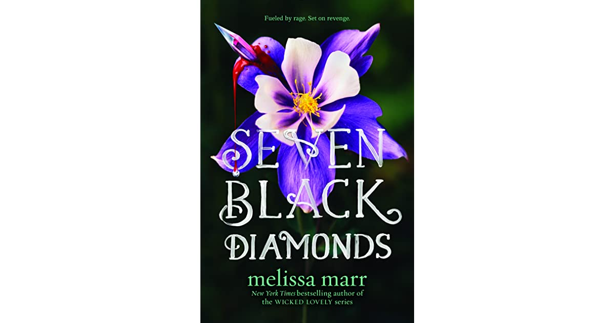 Seven Black Diamonds (Seven Black Diamonds, #1) by Melissa Marr — Reviews, Discussion, Bookclubs ...