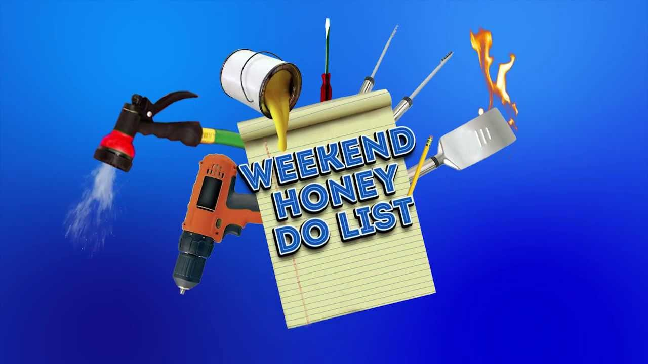 Weekend Honey Do List - YouTube