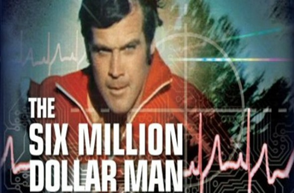 The Six Million Dollar Man: 'Billion Dollar' Remake Movie ...