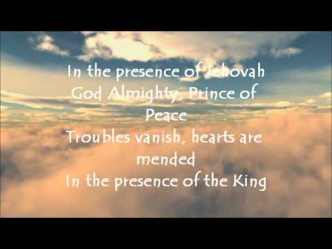 In The Presence of Jehovah with lyrics - YouTube