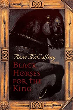 Black Horses for the King by Anne McCaffrey - Reviews ...