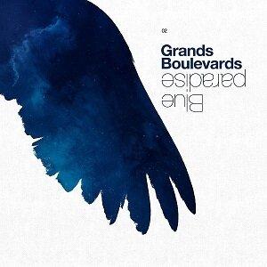 "Grands Boulevards ""Blue Paradise"" - Rock Pop Folk"