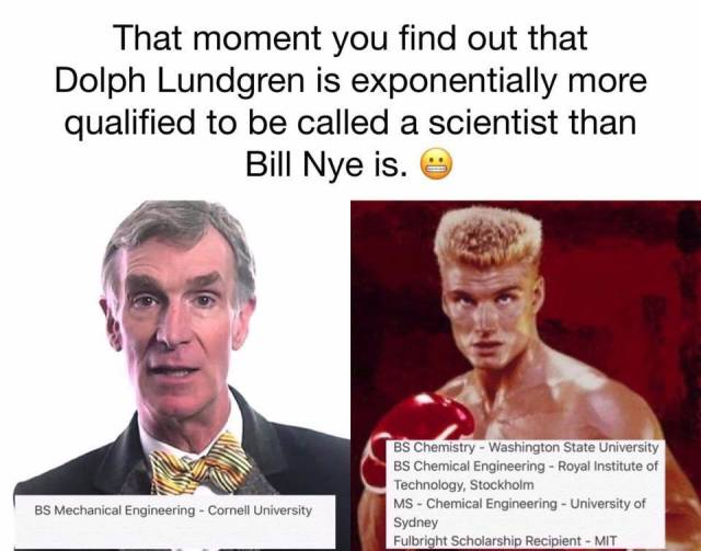 Ivan Drago is more qualified to be called a scientist than ...