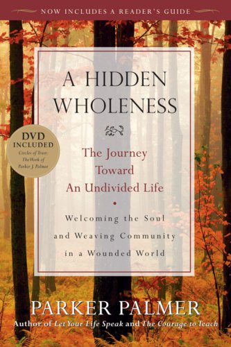 The Elusive Art of Inner Wholeness and How to Stop Hiding ...