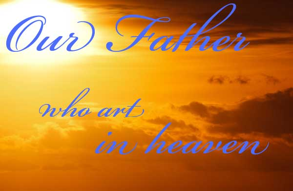 Canadian Lutheran Online » Blog Archive » Our Father who ...
