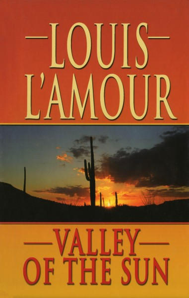 Valley of the Sun - Short Story | The Official Louis L ...