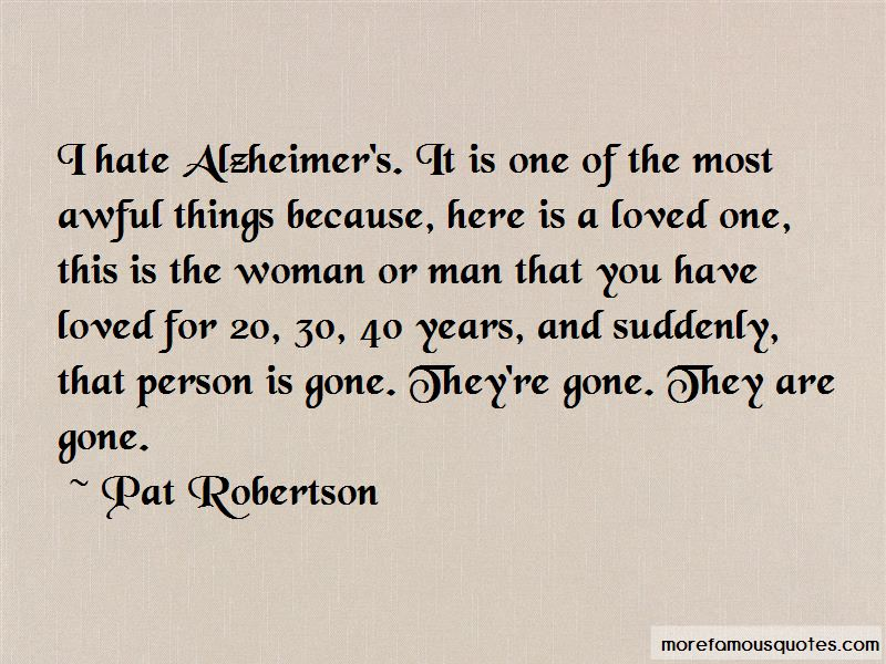 I Hate Alzheimer's Quotes: top 2 quotes about I Hate ...