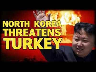 Breaking : North Korea Threatens To Nuke Turkey ...