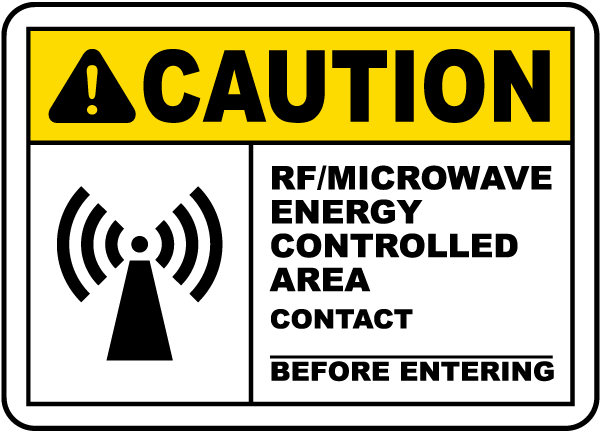 RF Microwave Energy Controlled Area Sign H1549 - by ...