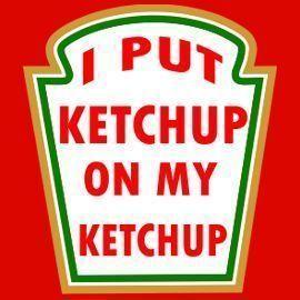160836281_new-custom-i-put-ketchup-on-my