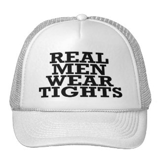 real_men_wear_tights_trucker_hat-re29122