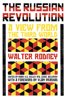 ResoluteReader: Walter Rodney - The Russian Revolution: A ...