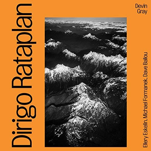 Music and More: Devin Gray - Dirigo Rataplan II (Rataplan ...