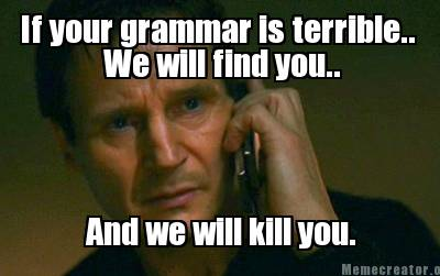 Grammar Police: Acceptable vs. Non-acceptable Ignorance | alienredqueen