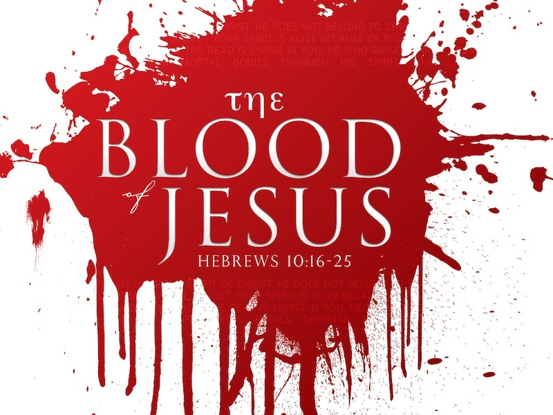 The Blood of Jesus   Prayers and Promises