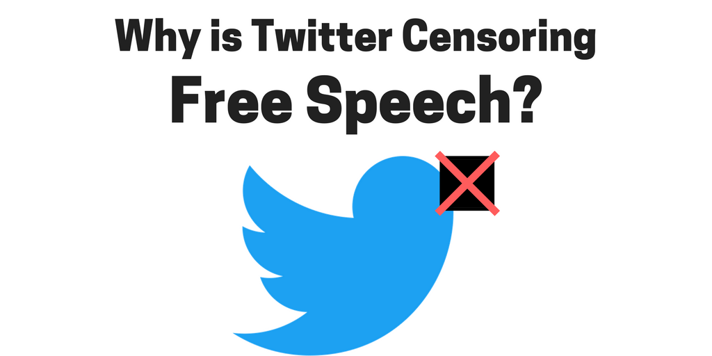 Why is Twitter Censoring Free Speech? - Freedom and Fulfilment