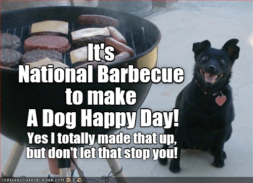 National BBQ to make A Dog Happy Day! - I Has A Hotdog ...