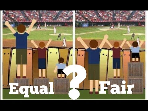 Fair is NOT the same as Equal - YouTube