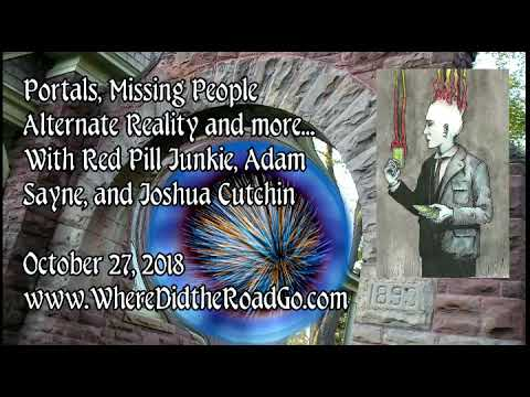 Portals, Missing People, and Alternate Reality - October 27, 2018 - YouTube