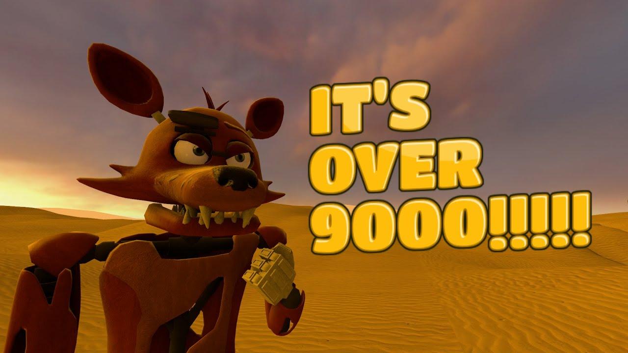 [SFM FNAF] ITS OVER 9000!!!!! - YouTube