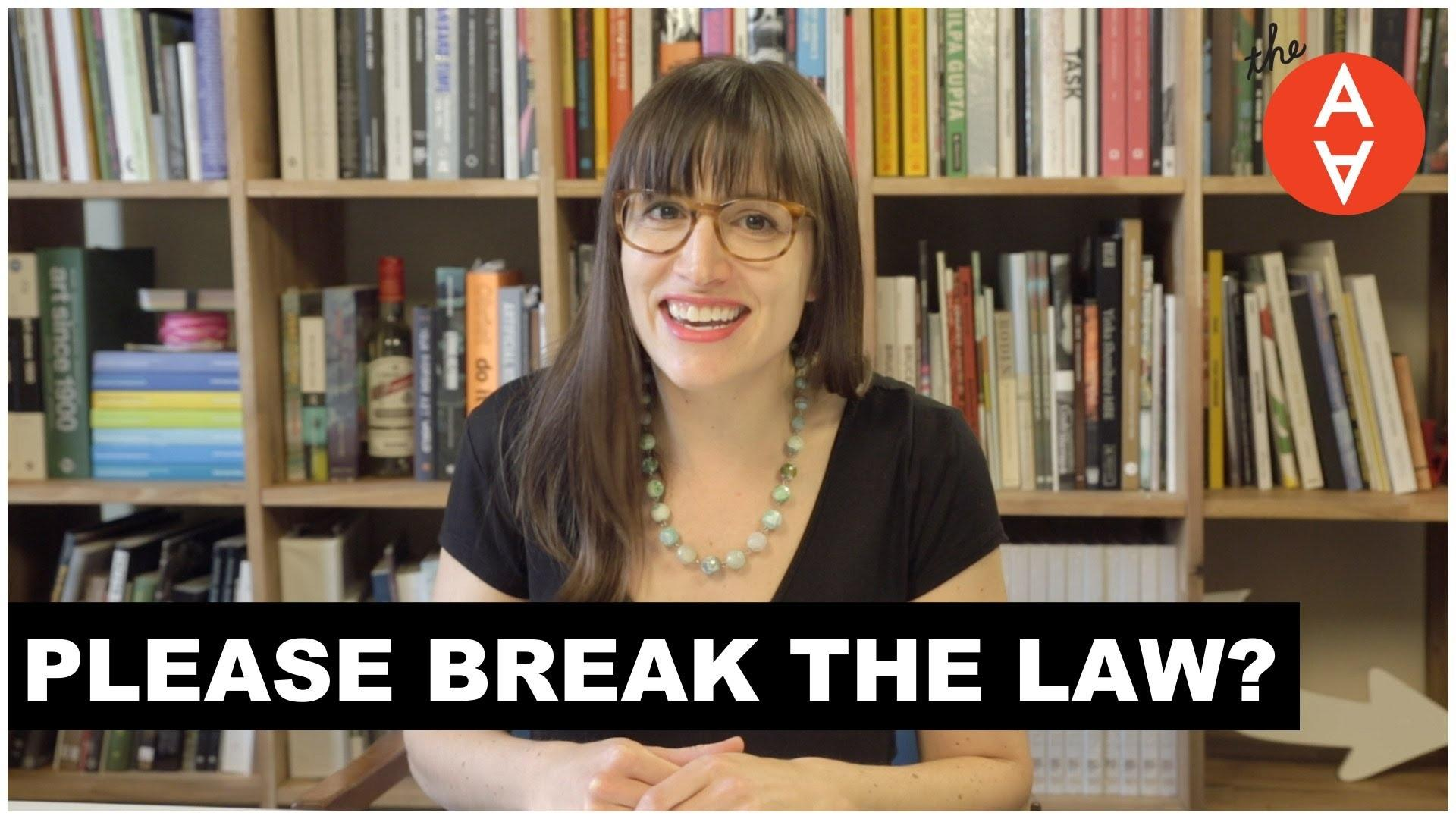 Please Break the Law?   The Art Assignment   PBS
