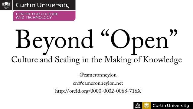 Beyond Open: Culture and Scaling in the Making of Knowledge