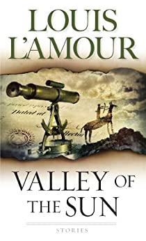 Valley of the Sun: Stories eBook: Louis L'Amour: Amazon.ca ...