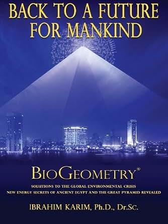 Back to a Future for Mankind, BioGeometry - Kindle edition ...