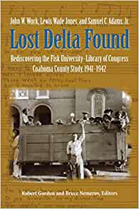 Lost Delta Found: Rediscovering the Fisk University ...