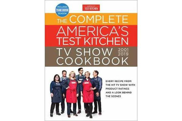 The Complete America's Test Kitchen TV Show Cookbook 2001 ...