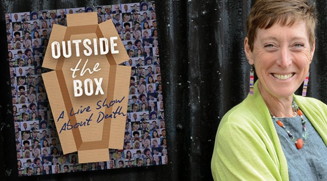Outside the Box – A Live Show about Death ...