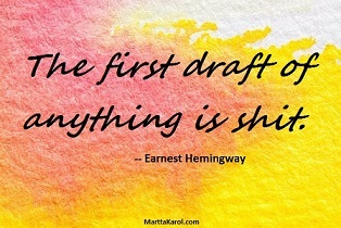 quote-hemingway-first-draft-is-shit-pink-yellow-paint ...