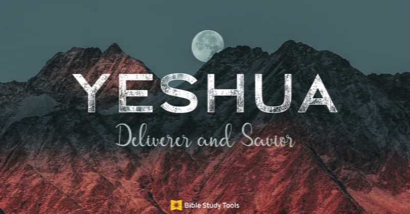 What is the Meaning of Yeshua? Messiah's Name in the Bible ...