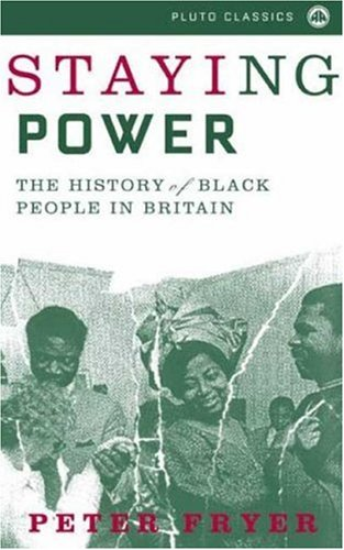 Staying Power : The History of Black People in Britain by ...