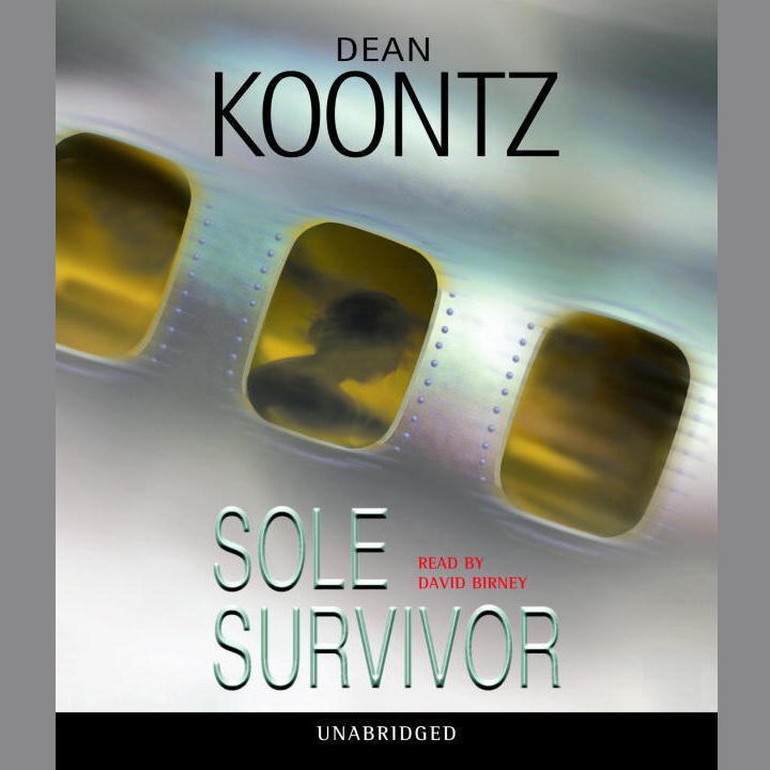 Sole Survivor - Audiobook by Dean Koontz, read by Ryan Burke