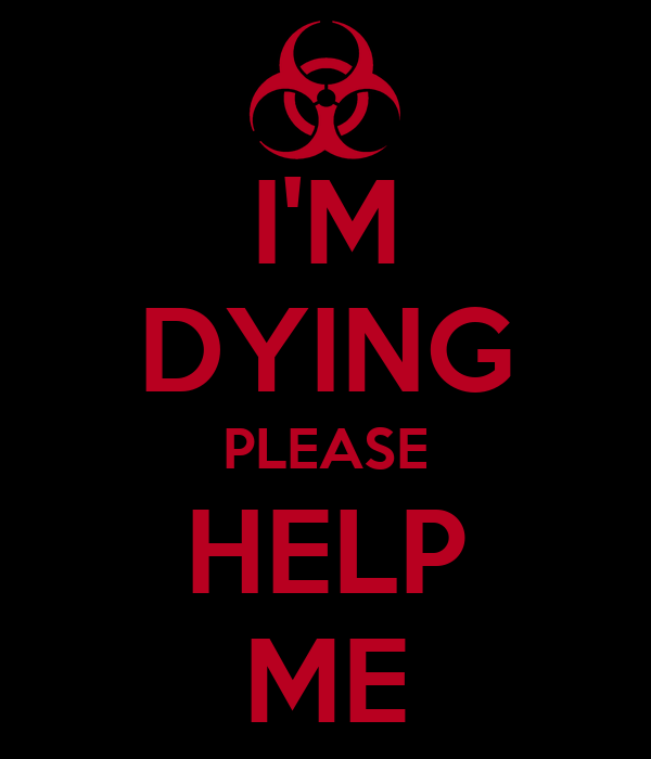 I'M DYING PLEASE HELP ME Poster | Craig Jones | Keep Calm ...