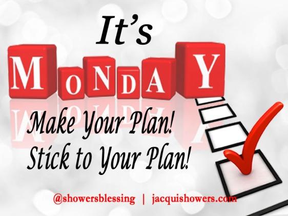 Make Your Plan! Stick to It!   Monday Motivations   Jacqui ...