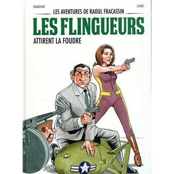 Les aventures de Raoul Fracassin - Tome 3 - Les flingueurs ...