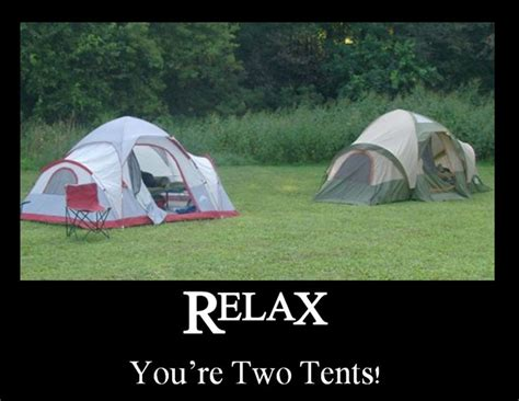 Relax you're two tents! | Just for fun | Pinterest | Tent