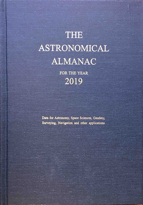 Astronomical Almanac For The Year 2019 | U.S. Government ...