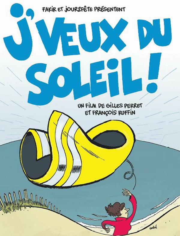 J'VEUX DU SOLEIL - CINEMA LE REGENT at ST GAUDENS | Buy ...